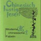 Chinesisch lustig lesen - Moderne Chinesische Fabeln (Chinese-German)ISBN:9787119043586