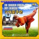Kong Fu - The Shaolin Virgin Boy Exercise ISBN:9787885090807