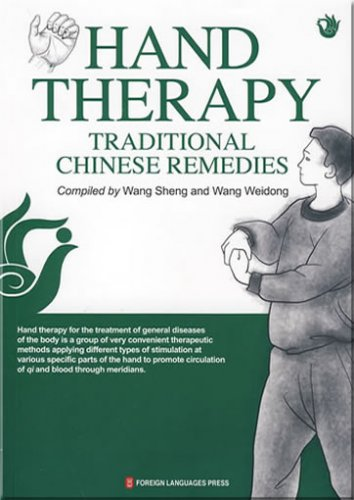 Hand Therapy: Traditional Chinese Remedies ISBN:9787119059969