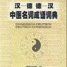 Lexikon der Termini und Maximen der Traditionellen Chinesischen Medizin  ISBN: 9787310031658