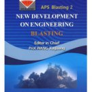 NEW DEVELOPMENT ON ENGINEERING BLASTING 2 ( English Edition) ISBN:9787502449827