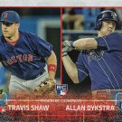 Travis Shaw-Allan Dykstra 2015 Topps Update Rookie #US41 Baseball Card