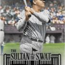 Babe Ruth 2015 Topps Sultan of Swat #RUTH-7 New York Yankees Baseball Card