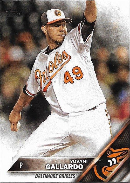 Yovani Gallardo 2016 Topps Update #US184 Baltimore Orioles Baseball Card