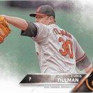 Chris Tillman 2016 Topps #477 Baltimore Orioles Baseball Card