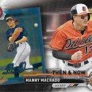 Manny Machado 2017 Topps Bowman Then & Now #BOWMAN-4 Baltimore Orioles Baseball Card
