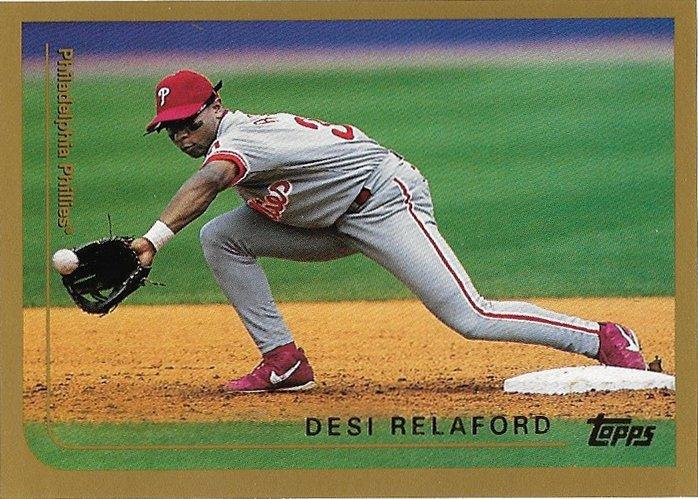Desi Relaford 1999 Topps #336 Philadelphia Phillies Baseball Card