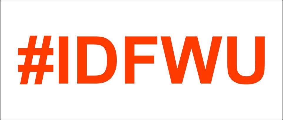 Custom 2(TWO) Pack of #IDFWU Vinyl Decal / Sticker