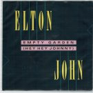 Elton John - Empty Garden 45 RPM Record + PICTURE SLEEVE Hey Hey Johnny