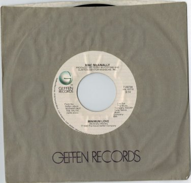 Mac McAnally - Minimum Love 45 RPM RECORD