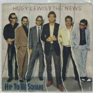 Huey Lewis - Hip To Be Square 45 RPM Record + PICTURE SLEEVE