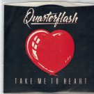 Quarterflash - Take Me To Heart 45 RPM Record + PICTURE SLEEVE