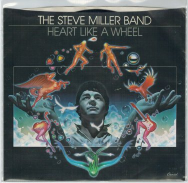 Steve Miller Band - Heart Like A Wheel 45 RPM Record + PICTURE SLEEVE