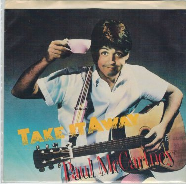 Paul McCartney - Take It Away 45 RPM Record + PICTURE SLEEVE