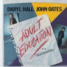Hall & Oates - Adult Education 45 RPM Record + PICTURE SLEEVE Maneater
