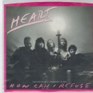 Heart - How Can I Refuse 45 RPM Record + PICTURE SLEEVE