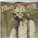 Kim Carnes - More Love 45 RPM Record + PICTURE SLEEVE