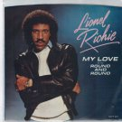 Lionel Richie - My Love 45 RPM Record + PICTURE SLEEVE