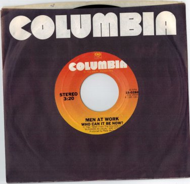 Men At Work - Who Can It Be Now 45 RPM RECORD