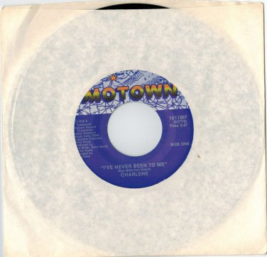 Charlene - I've Never Been To Me 45 RPM RECORD