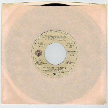 Christopher Cross - Ride Like The Wind / Sailing (2 HITS ON 1) 45 RPM RECORD