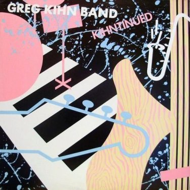 Greg Kihn Band - Kihntinued LP Vinyl Record