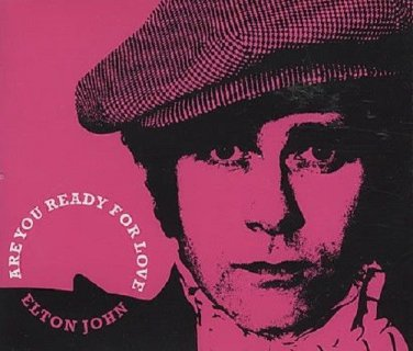 Elton John Are You Ready For Love CD SINGLE
