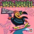 TIME LIFE Wacky Favorites: Crazy Classics CD NEW SEALED by Various Artists