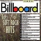 RHINO Billboard Top Soft Rock Hits: 1973 CD by Various Artists
