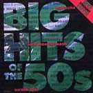 Big Hits of the 50's by Various Artists CD Apr-1998, EMI-Capitol Special Markets
