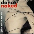 Dance Naked by John Mellencamp CD 1994