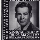 ROBERT RYAN: KING OF NOIR Roxie Cinema poster Mar 27, 1997 CROSSFIRE, THE SET-UP