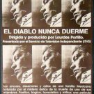 EL DIABLO NUNCA DUERME Roxie Cinema poster 95? Lourdes Portillo NATIONAL PREMIER