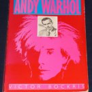 The Life and Death of Andy Warhol Victor Bockris 1989 Bantam Books ed. Paperback