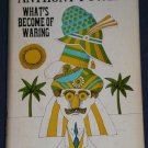 WHAT'S BECOME OF WARING Anthony Powell 1963 HC/DJ 2nd Printing