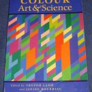 COLOUR: ART & SCIENCE edited by Trevor Lamb and Janine Bourriau 1995 Paperback
