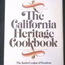 THE CALIFORNIA HERITAGE COOKBOOK Jr League of Pasadena 1976 1st edition HC/DJ