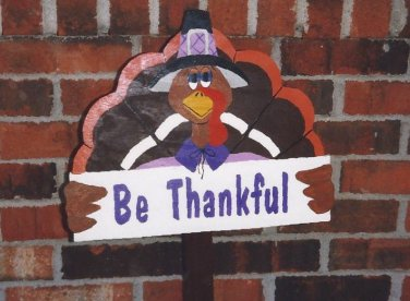 Handmade Be Thankful turkey Thanksgiving yard stake