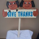 Handmade Wooden Give Thanks- Indian kids Thanksgiving yard stake