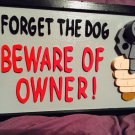 "Handmade custom painted wooden ""Beware of Owner"" sign"
