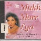 mukh morr lya ,sher ali & mehr ali .vol 6   [Cd]