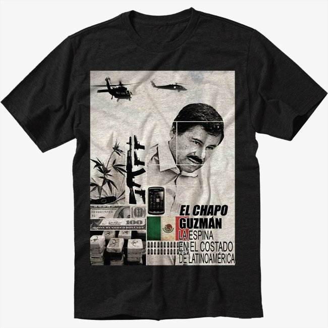 Joaquin El Chapo Guzman Loera Drug Kingpin Black T-Shirt Screen Printing