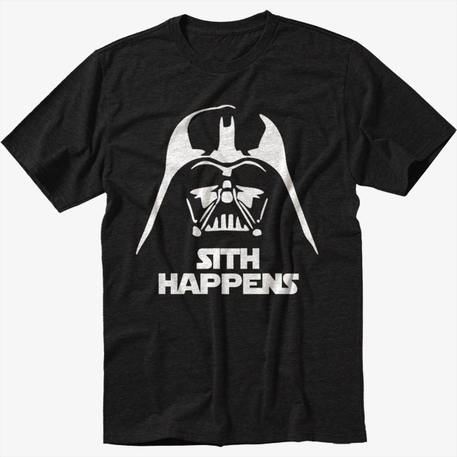 FUNNY STAR WARS SHIRT SITH HAPPENS VADER Black T-Shirt Screen Printing