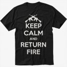 Keep Calm and Return Fire Black T-Shirt Screen Printing