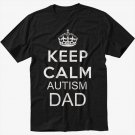 Keep Calm I'm An Autism Dad Mens T-Shirt Tee Black T-Shirt Screen Printing