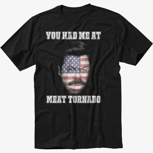 RON SWANSON Black T-Shirt YOU HAD ME AT MEAT TORNADO