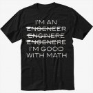 I'm An Engineer I'm Good At Math Men Black T-Shirt