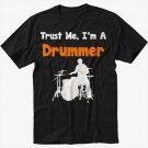 Trust Me I'm A Drummer Men Black T-Shirt