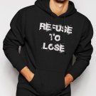 New Rare Refuse To Lose Motivational Inspirational Sports Men Black Hoodie Sweater
