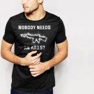 New Hot Nobody Needs An AR15 Black T-Shirt for Men